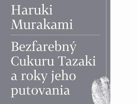 haruki-murakami-bezfarebny-cukuru-tazaki-a-roky-jeho-putovania-clanok
