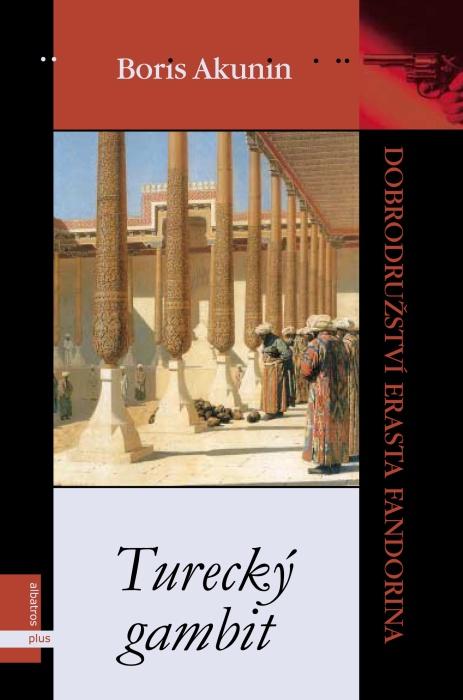 Boris Akunin recenze knihyTurecký gambit