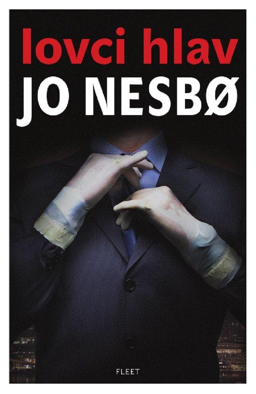 Jo Nesbo Headhunters Lovci hlav